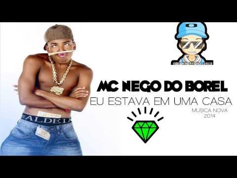 Baixar Mc Nego Do Borel - Ta um Tal De Mete Mete ♫ (Musica Nova 2014)