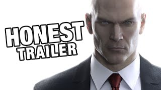 HITMAN (Honest Game Trailers)