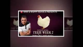 Teeje Week – Funny – Happy Manila