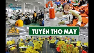 [Sài Gòn] Tuyển GẤP THỢ MAY - Lương CAO   Công ty TNHH May Sư Tử Vàng