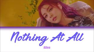 Nothing At All | Ailee (에일리) Lyrics [HAN+ENG+ROM]