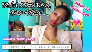 Tasha K's Interview With Aveon Falstar | My Thoughts, Review, & Reaction