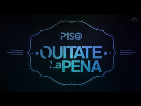 PISO 21 – Quítate La Pena / Video Lyric / @Piso21Music