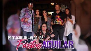 Pepe Aguilar - El Vlog 185 - Fiestas Aguilar