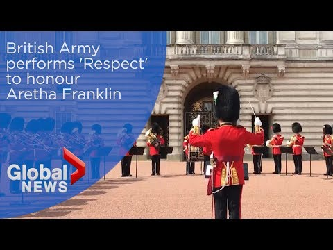 British Army performs Aretha Franklin's 'Respect' to honour 'Queen of Soul'
