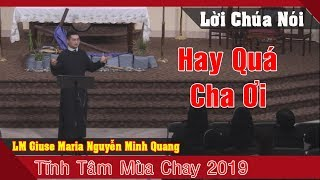 Tĩnh Tâm Mùa Chay 2019 -Những Rạn Nứt Đổ Vỡ Trong Gia Đinh -LM Giuse Maria Nguyễn Minh Quang