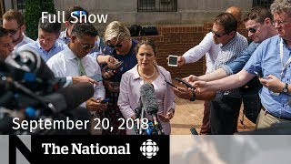 The National for September 20, 2018 — CRA Scam, WADA, Ontario Dispensaries