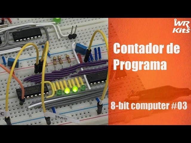 CONTADOR DE PROGRAMA | 8-bit Computer #03