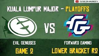 [VODs] EG vs Forward Gaming | GAME 2 | The Kuala Lumpur Major | Playoffs - Lower Bracket R2