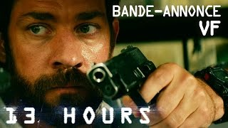 13 hours :  bande-annonce VF