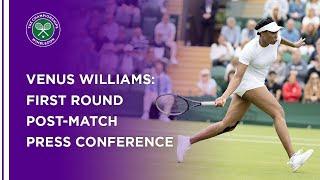 Venus Williams First Round Press Conference | Wimbledon 2021