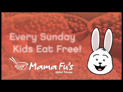 Kids Eat Free on Sundays at Mama Fu's Asian House!