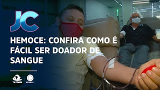 HEMOCE: Confira como é fácil ser doador de sangue