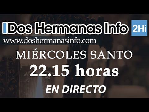 EN DIRECTO | MIÉRCOLES SANTO 2016 - Oración en el Huerto en Carrera Oficial - Dos Hermanas Info