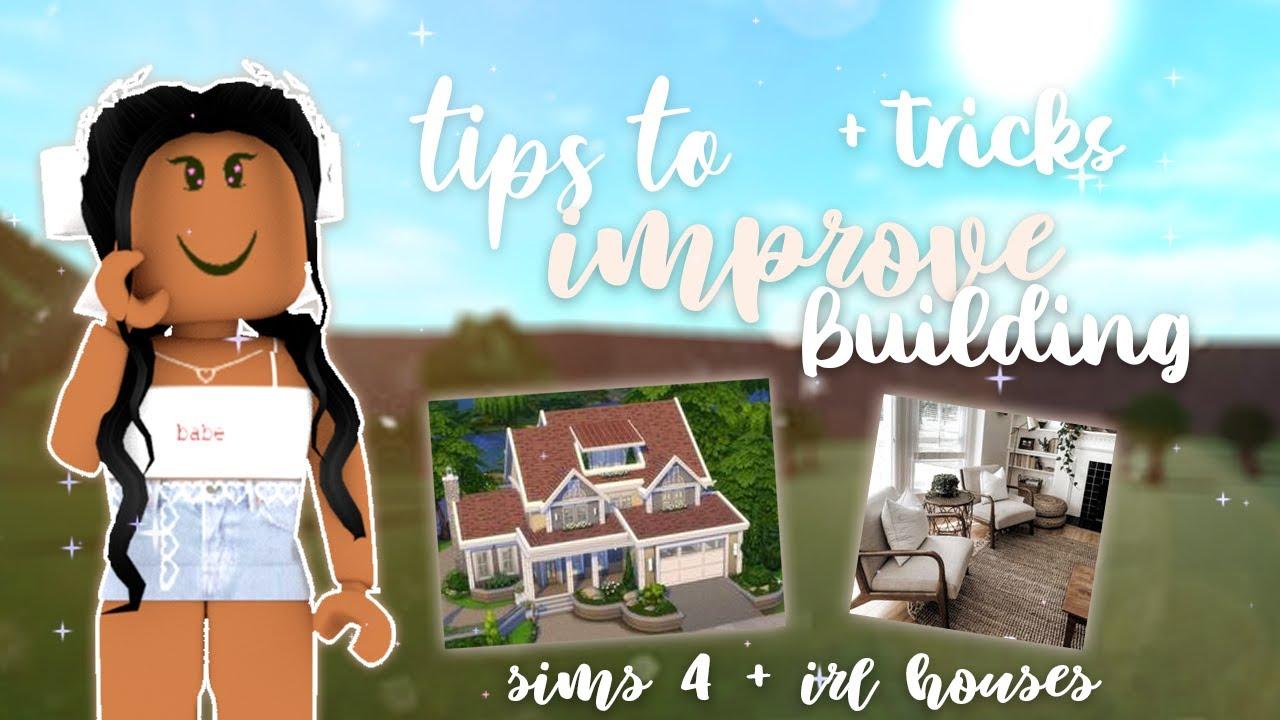 Bloxburg Tips To Improve Your Building In Bloxburg Roblox