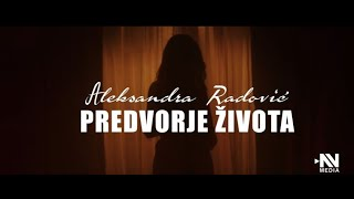 Aleksandra Radovic - Predvorje zivota (Official Video 2020)
