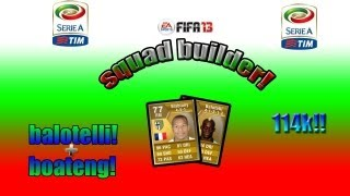 Seire A | Awesome squad builder | with Balotelli AC!!!