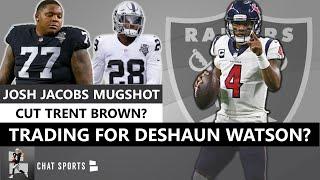 Deshaun Watson Raiders Trade? Raiders Rumors & NFL News On Josh Jacobs, Trent Brown, Henry Ruggs