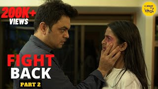 FIGHT BACK Short Film FEMALE  EMPOWERMENT Movies Domestic violence story | Content Ka Keeda