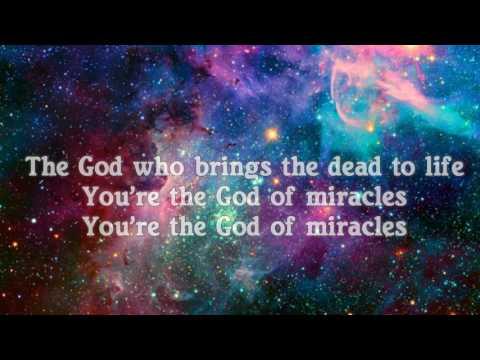 Miracles w/lyrics- Jesus Culture