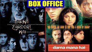 Darna Mana Hai 2003 & Darna Zaroori Hai 2006 Movie Budget, Box Office Collection and Verdict