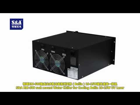 S&A RM-500 rack mount Water Chiller for Cooling Bellin 10~15W UV Laser