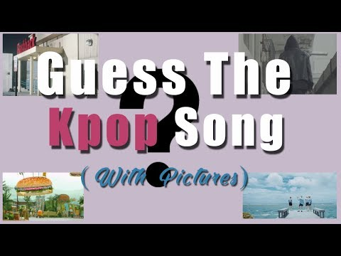 Can you Guess The Kpop Song (Image Edition)