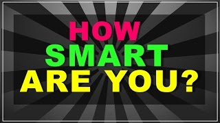 90% people fail!! (How smart are you? - test with answers)