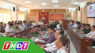 Đồng Tháp: Thông tin nhanh kết quả Hội nghị BCH Trung ương Đảng   THDT