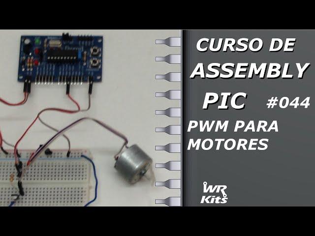PWM PARA MOTOR DC | Assembly para PIC #044