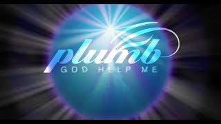GOD HELP ME (official lyric video) - PLUMB