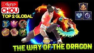 The Way of The Dragon [ Top Global 2 Chou] Ⓘ•Sყɳσ• Chou Mobile Legends