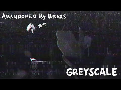Abandoned By Bears Greyscale