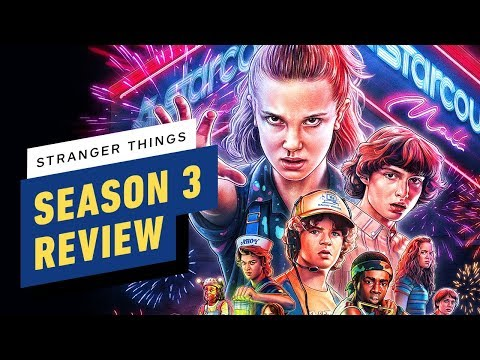 Netflix's Stranger Things Season 3 Review