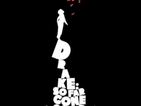 Outro - Drake (So Far Gone Mixtape) w/ Lyrics