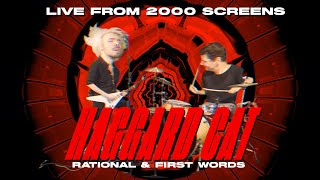 Haggard Cat - Rational & First Words | Live From 2000 Screens Festival