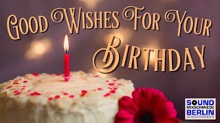 Best Good Wishes For Your Birthday ❤️ Great new Happy Birthday Song 2018  WhatsApp Greetings