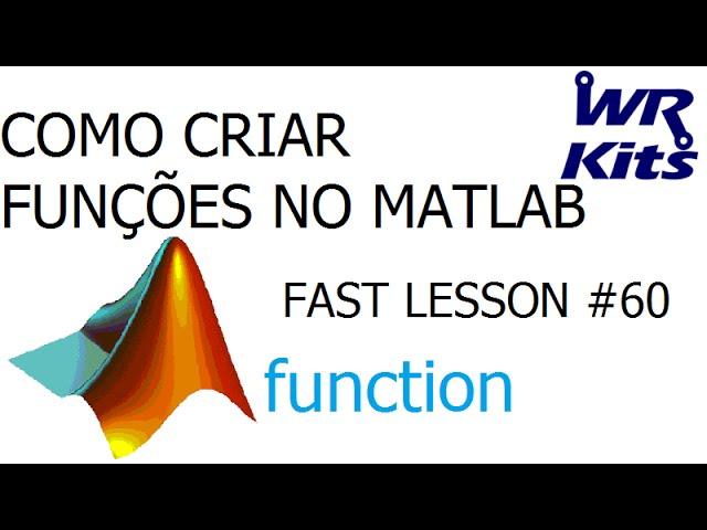 COMO CRIAR FUNÇÕES NO MATLAB | Fast Lesson #60