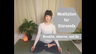 Meditation for Starseeds