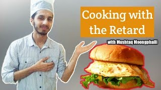 How to make Andey Wala Burger | Cooking with the Retard | Absolute AR