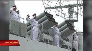Truyền hình VOA 25/4/19: Tàu chiến Việt Nam tham gia duyệt binh ở Trung Quốc