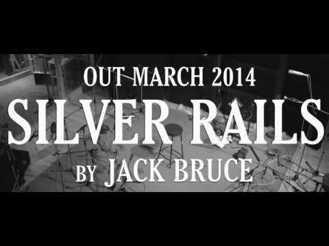 Jack Bruce - Silver Rails, Coming March 2014 online metal music video by JACK BRUCE
