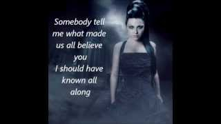 Evanescence -  It Was All A Lie (lyrics)