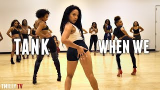 When We   Tank   Choreography by Aliya Janell   #QueensNLettos   #TMillyTV