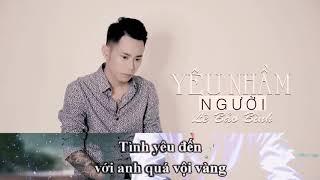 Karaoke | Yêu nhầm người - Lê Bảo Bình | Best chuẩn