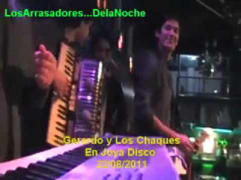 Gerardo Y Los Chaque's en vivo en joya disco