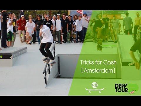 DEW Tour Amsterdam '16: Tricks for Cash