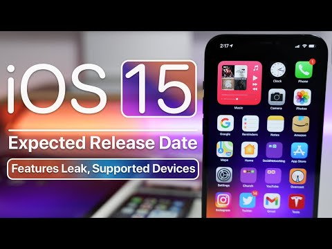iOS 15 Features Leak, Release Date and Supported Devices