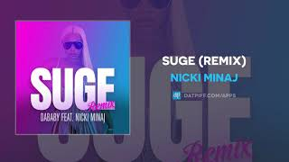 Nicki Minaj - SUGE (Remix) (AUDIO)