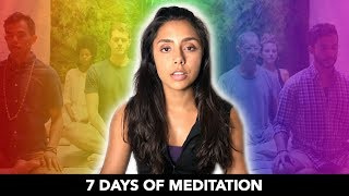 We Tried 7 Days of Meditation